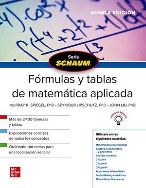 SCHAUM. FÓRMULAS Y TABLAS DE MATEMÁTICA APLICADA (5 ED.)