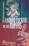 LEGADO ESCRITO DE LOS MAYAS, EL