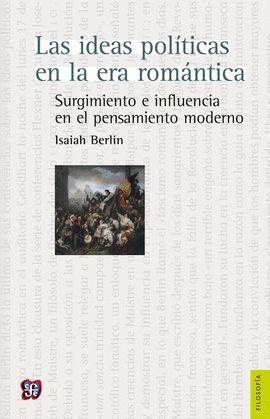 IDEAS POLÍTICAS EN LA ERA ROMÁNTICA, LAS