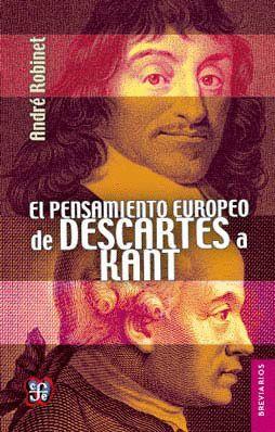 PENSAMIENTO EUROPEO DE DESCARTES A KANT, EL