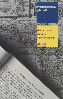 INDEPENDIENTES, ¿DE QUÉ? HABLAN LOS EDITORES DE AMÉRICA LATINA