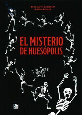 MISTERIO DE HUESÓPOLIS, EL