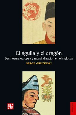 AGUILA Y EL DRAGON, EL