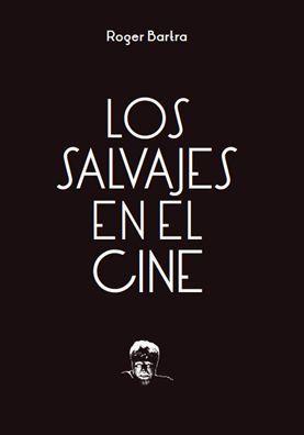 SALVAJES EN EL CINE, LOS