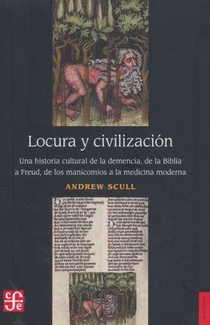 LOCURA Y CIVILIZACIÓN.