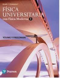 FÍSICA UNIVERSITARIA CON FISICA MODERNA 1