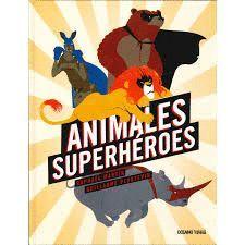ANIMALES SUPERHÉROES
