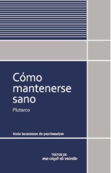 COMO MANTENERSE SANO