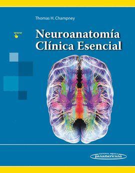 NEUROANATOMIA CLINICA ESENCIAL
