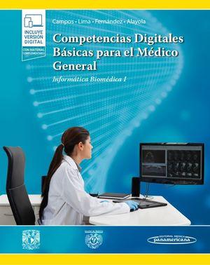 COMPETENCIAS DIGITALES BÁSICAS PARA EL MÉDICO GENERAL (+E-BOOK)