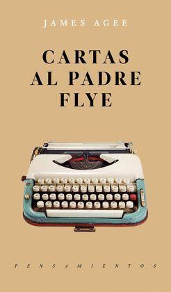 CARTAS AL PADRE FLYE (1925-1955)