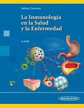 INMUNOLOGIA EN LA SALUD Y ENFERMEDAD (2ª EDICION)
