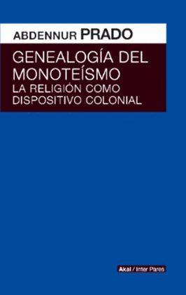 GENEALOGÍA DEL MONOTEISMO