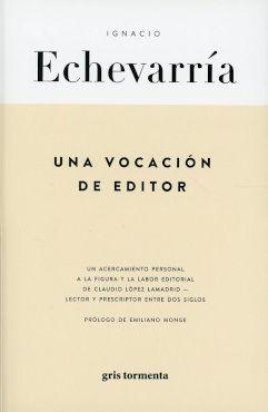 VOCACION DE EDITOR, UNA
