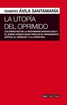 UTOPÍA DEL OPRIMIDO, LA