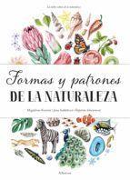 FORMAS Y PATRONES DE LA NATURALEZA