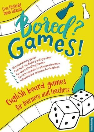 BORED? GAMES!