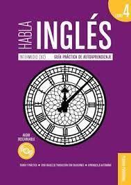 HABLA INGLES. LIBRO 4