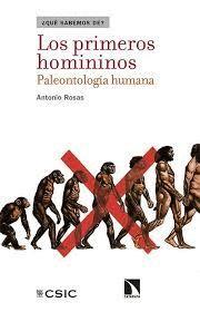 PRIMEROS HOMININOS, LOS. PALEONTOLOGÍA HUMANA