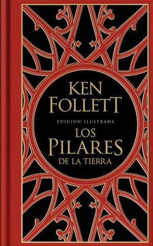 PILARES DE LA TIERRA, LOS ( EDICIÓN ILUSTRADA )