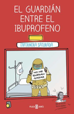 GUARDIÁN ENTRE EL IBUPROFENO, EL