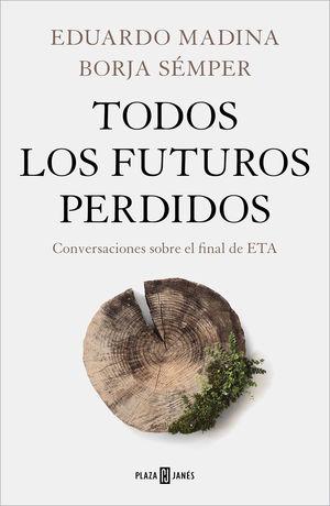 TODOS LOS FUTUROS PERDIDOS