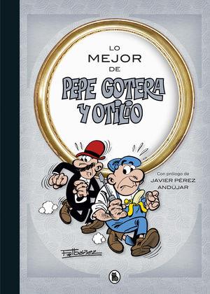 LO MEJOR DE  PEPE GOTERA Y OTILIO