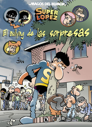 BULLYING DE LAS SORPRESAS, EL