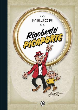RIGOBERTO PICAPORTE, LO MEJOR DE...