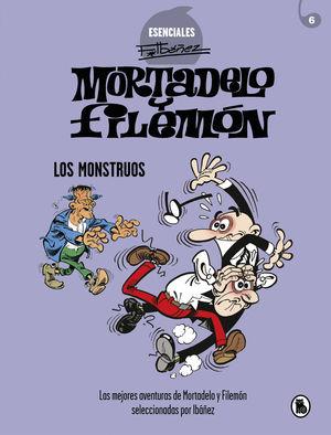MORTADELO Y FILEMÓN. LOS MONSTRUOS (ESENCIALES IBÁÑEZ 6)