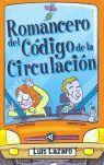 ROMANCERO DEL CODIGO DE LA CIRCULACION