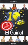 10 AÑOS DE EL GUIÑOL (LLIBRE + DVD)