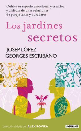 JARDINES SECRETOS, LOS