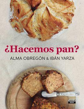 HACEMOS PAN?