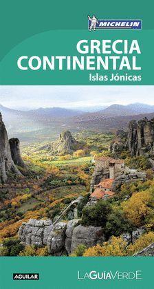 GRECIA CONTINENTAL E ISLAS JONICAS, GUIA VERDE MICHELIN