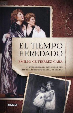 TIEMPO HEREDADO, EL