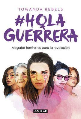HOLA GUERRERA