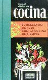 MANUAL CLASICO DE COCINA EL RECETARIO DE 1950 CON LA COCINA DE SIEMPRE