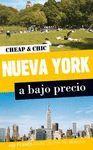 NUEVA YORK A BAJO PRECIO, CHEAP AND CHIC
