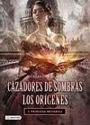 CAZADORES DE SOMBRAS - LOS ORÍGENES 3