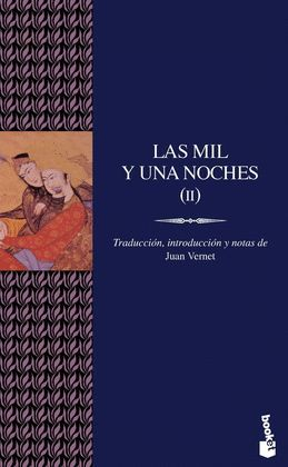 MIL Y UNA NOCHES, LAS  VOLUMEN II