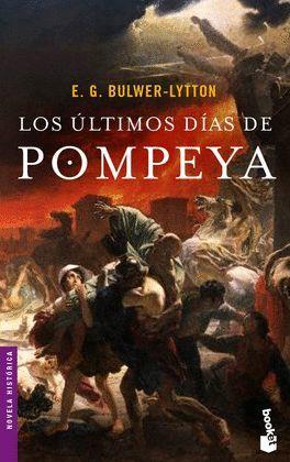 ULTIMOS DIAS DE POMPEYA, LOS