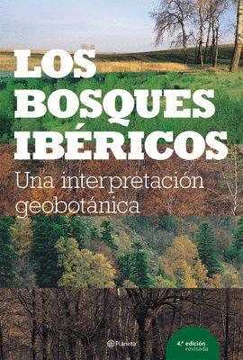 BOSQUES IBERICOS, LOS  (4ª EDICIÓN)
