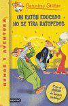 RATON EDUCADO NO SE TIRA RATOPEDOS, UN