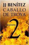 MASADA - CABALLO DE TROYA 2