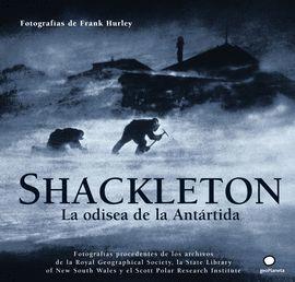 SHACKLETON. LA ODISEA DE LA ANTARTIDA