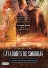 CAZADORES DE SOMBRAS 4 - LA CIUDAD DE LOS ANGELES CAÍDOS