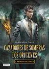 CAZADORES DE SOMBRAS - LOS ORÍGENES 2