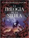TRILOGÍA DE LA NIEBLA, LA
