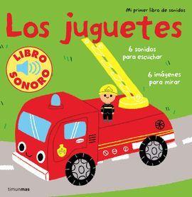 LOS JUGUETES. MI PRIMER LIBRO DE SONIDOS
